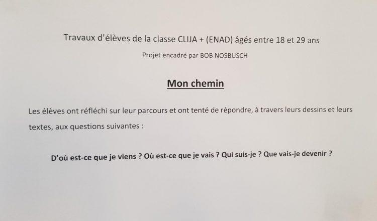 Mon chemin : un projet des classes CLIJA de l'ENAD